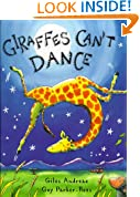 Giraffes Can't Dance (Picture Books)