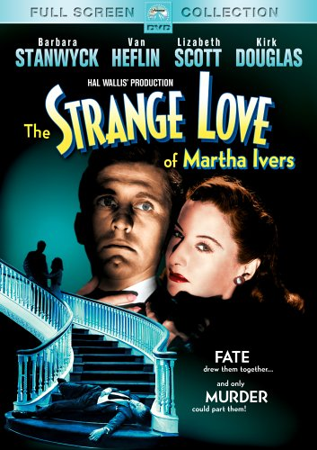 Strange Love of Martha Ivers, The / �������� ������ ����� ������ (1946)