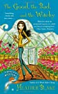 The Good, the Bad, and the Witchy: A Wishcraft Mystery [Mass Market Paperback] [2013] Heather Blake