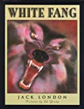 White Fang (Scribner Illustrated Classic) (0689824319) by Jack London
