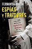 Espías y traidores (Fuera de colección) (Spanish Edition)