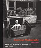 American Photography 1890-1965 (0810961431) by Galassi, Peter