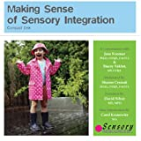 Making Sense of Sensory Integration, 2nd Edition