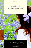 Anne of Green Gables (Modern Library Classics)