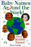 Baby Names Around the World (1567315119) by Lansky, Bruce