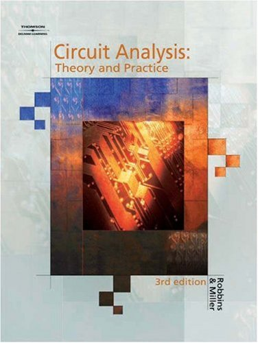 Circuit Analysis Theory & Practice, 3E