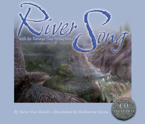 River Song: With the Banana Slug String Band (Sharing Nature with Children Books)