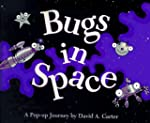 Bugs in Space: A Pop Up Journey's Book