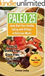 PALEO 25: Jump Start Your Healthy Eat...