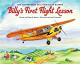 img - for The Adventures of Little Billy Barber: Billy's First Flight Lesson book / textbook / text book