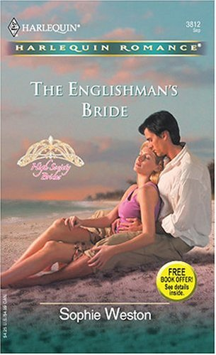 The Englishman's Bride: High Society Brides (Harlequin Romance), Sophie Weston