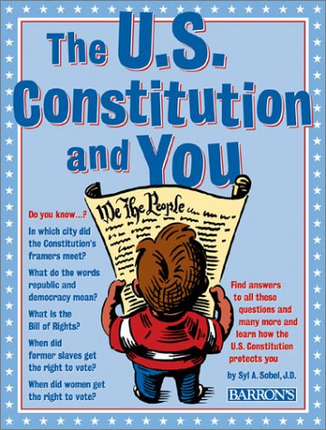 U.S. Constitution and You, The, Syl Sobel
