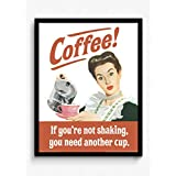 BCreative Coffee If You Are Not Shaking You Need Another Cup (Officially Licensed) Framed Poster Small 13 X 19...