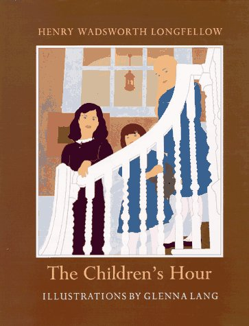 Childrens Hour, HENRY WADSWORTH LONGFELLOW, GLENNA LANG