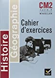 Histoire-géographie CM2 : Cahier d'exercices