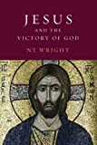 Jesus and the Victory of God (Christian Origins and the Question of God, Volume 2)