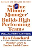 The One Minute Manager Builds High Performing Teams: New and Revised Edition (0061741205) by Blanchard, Ken