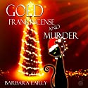 Gold Frankincense and Murder Audiobook by Barbara Early Narrated by Madison Brightwell