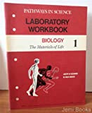 img - for Laboratory Workbook Biology 1: The Materials of Life (Pathways in Science) book / textbook / text book
