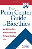 img - for The Penn Center Guide to Bioethics book / textbook / text book