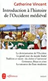 Introduction l'histoire occidentale mdievale