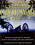 Civil War Desk Reference (0684863502) by Wagner, Margaret E.