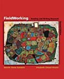 FieldWorking: Reading and Writing Research (0312258259) by Sunstein, Bonnie Stone