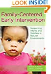 Family-Centered Early Intervention: S...