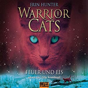 Feuer und Eis (Warrior Cats 2) | [Erin Hunter]