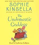 The Undomestic Goddess Sophie Kinsella