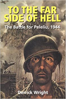 The far side of hell the battle for peleliu 1944 alabama fire ant