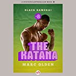 The Katana | Marc Olden