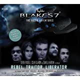 Blake's 7: Rebel, Traitor, Liberator: Box Set: The Audio Adventures: 1by Ben Aaronovitch