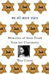 We All Wore Stars: Memories of Anne F...