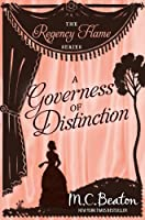 A Governess of Distinction (Regency Flame Book 9) (English Edition)