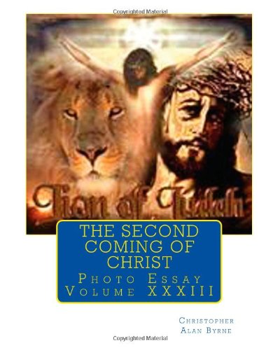 The Second Coming of Christ: Photo Essay: 33