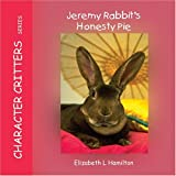 Jeremy Rabbit's Honesty Pie