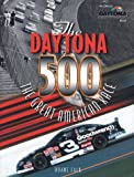 img - for The DAYTONA 500: The Great American Race book / textbook / text book