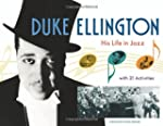 Duke Ellington: His Life in Jazz with...