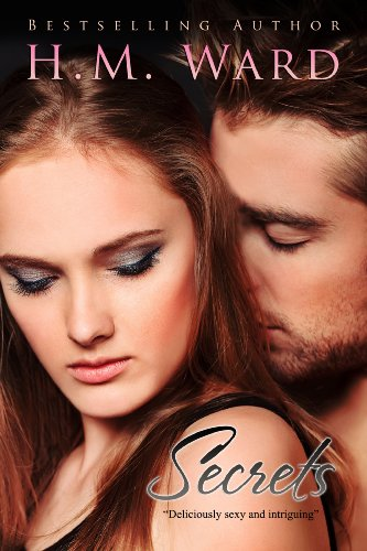 Secrets by H.M. Ward