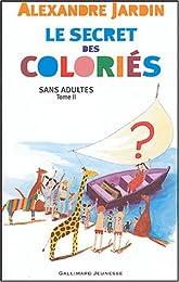 Le  secret des coloriés