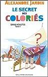 Sans adultes, Tome 2 : Le secret des coloriés