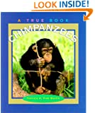 Chimpanzees (True Books: Animals)