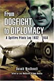 Image of From Dogfight to Diplomacy: A Spitfire Pilot's Log 1932-1958