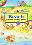 Spend a sunny day at the beach without leaving home! This fun-filled activity book helps you set the scene with 34 peel-and-apply sticker illustrations of beach umbrellas, blankets, sand castles, sunbathers, beach chairs, shells, a sta...