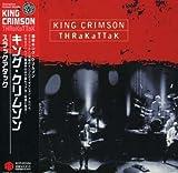 Thrakattak by King Crimson (2008-03-26)
