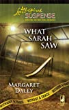 What Sarah Saw: Without a Trace, Book 1 (Steeple Hill Love Inspired Suspense #132)
