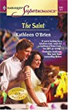 The Saint: Heroes of Heyday (Harlequin Superromance No. 1231) (0373712316) by O'Brien, Kathleen