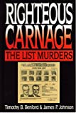 img - for Righteous Carnage, The List Family Murders book / textbook / text book