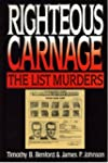 Righteous Carnage, The List Family Mu...